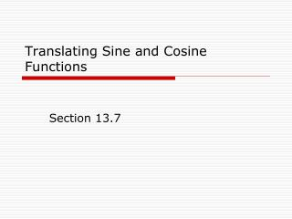 Translating Sine and Cosine Functions