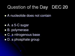 Question of the Day   DEC 20