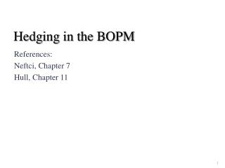 Hedging in the BOPM