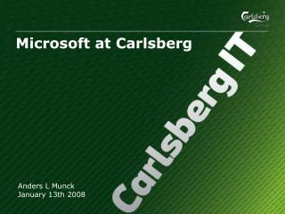 Carlsberg Presentation Title � Month/Day/Year � Month/Day/Year