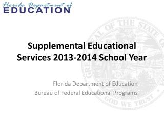 Supplemental Educational Services 2013-2014 School Year