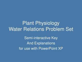 Plant Physiology Water Relations Problem Set