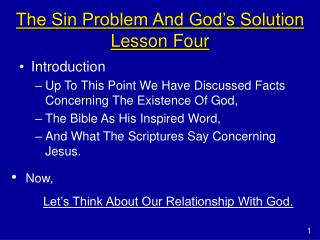 The Sin Problem And God�s Solution Lesson Four