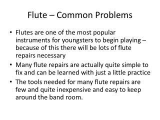 Flute – Common Problems