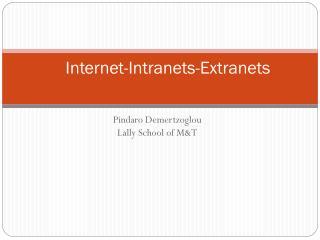 Internet-Intranets-Extranets