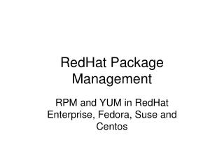 Rpm package manager and yum history - Essay Sample - August 2019