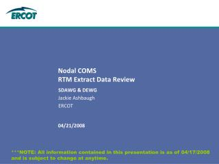 Nodal COMS  RTM Extract Data Review