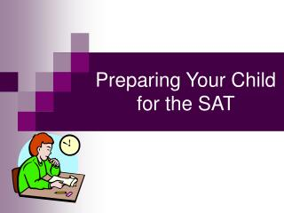Preparing Your Child for the SAT
