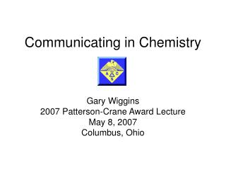 Communicating in Chemistry