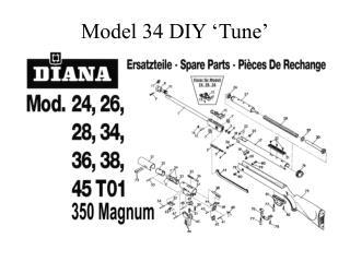 Model 34 DIY �Tune�