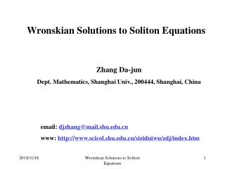 Wronskian Solutions to Soliton Equations