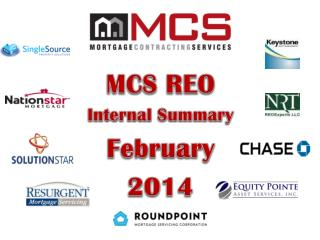 MCS REO  I nternal Summary February  2014