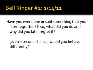 Bell Ringer #2: 1/14/11
