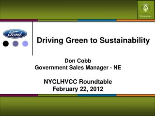 Driving Green to Sustainability