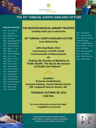 THE 35 th  ANNUAL JOSEPH GARLAND LECTURE