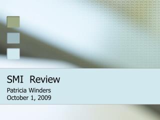 SMI  Review