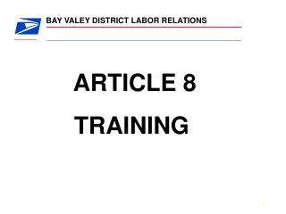 ARTICLE 8    TRAINING