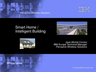 Smart Home / Intelligent Building