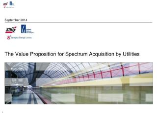 The Value Proposition for Spectrum Acquisition by Utilities