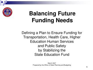 Balancing Future  Funding Needs