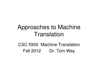 Approaches to Machine Translation