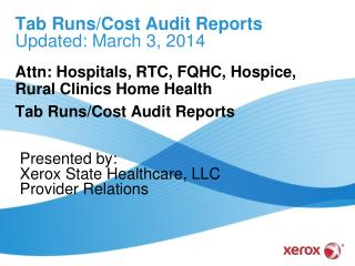 Tab  Runs/Cost Audit Reports Updated: March  3, 2014