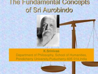 The Fundamental Concepts of Sri Aurobindo