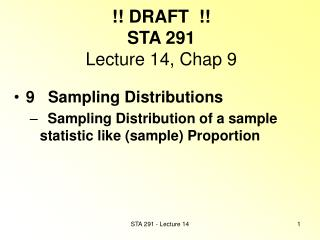 !! DRAFT  !! STA 291 Lecture 14, Chap 9
