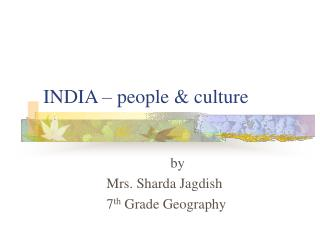 INDIA – people & culture