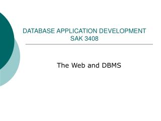 DATABASE APPLICATION DEVELOPMENT SAK 3408