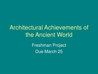 Architectural Achievements of the Ancient World