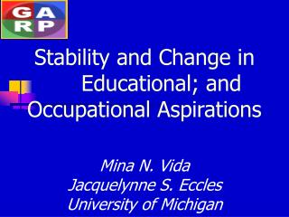 Stability and Change in       Educational; and Occupational Aspirations