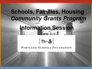 Schools, Families, Housing Community Grants Program
