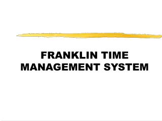 FRANKLIN TIME MANAGEMENT SYSTEM