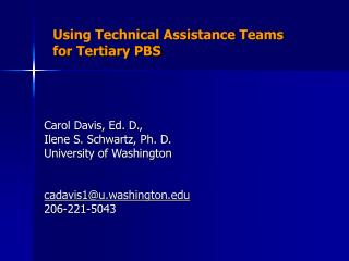 Using Technical Assistance Teams for Tertiary PBS