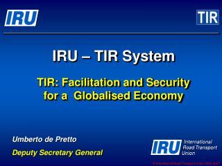 IRU – TIR System