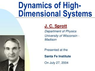 Dynamics of High-Dimensional Systems