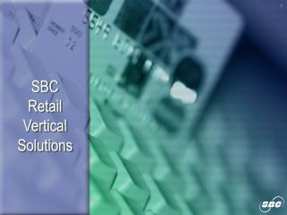 SBC  Retail Vertical Solutions