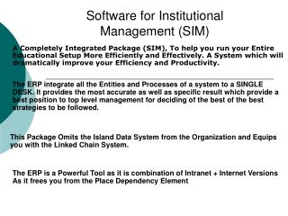 Software for Institutional    Management (SIM)