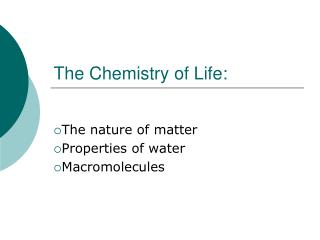 The Chemistry of Life: