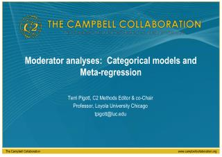 Moderator analyses:  Categorical models and Meta-regression