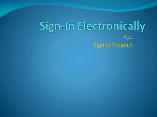 Sign-In Electronically