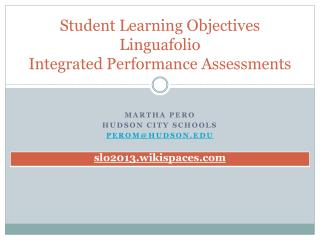 Student Learning Objectives Linguafolio Integrated  Performance Assessments