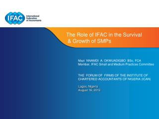The Role of IFAC in the Survival  & Growth of SMPs