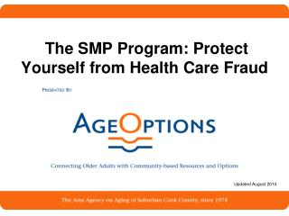 The SMP Program: Protect Yourself from Health Care Fraud