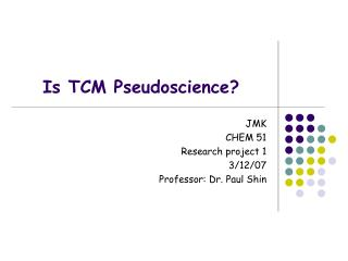 Is TCM Pseudoscience?