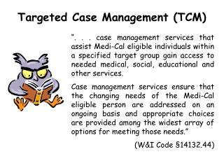 Targeted Case Management (TCM)