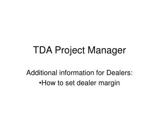 TDA Project Manager