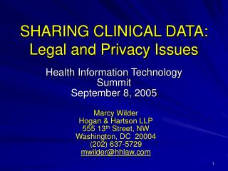 SHARING CLINICAL DATA: Legal and Privacy Issues