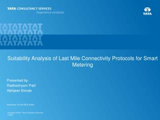 Suitability Analysis of Last Mile Connectivity Protocols for Smart Metering